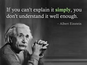 If you can't explain it simply