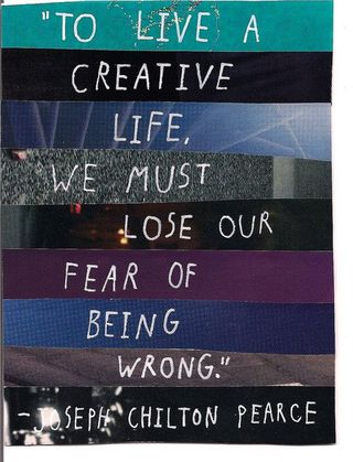 Lose our fear of being wrong